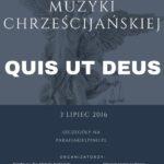 I Festiwal Muzyki Chrześcijańskiej -Quis ut Deus-